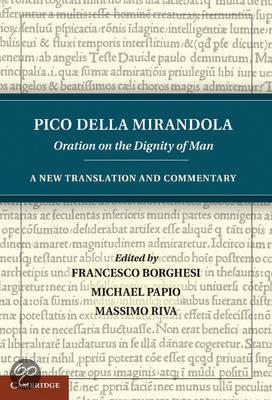 in the essay on the dignity of man pico della mirandola