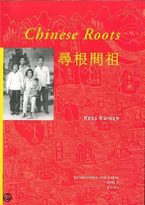 Chinese Roots 7 Voorouders van verre