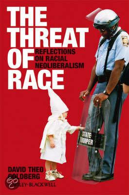 David theo goldberg the threat of race
