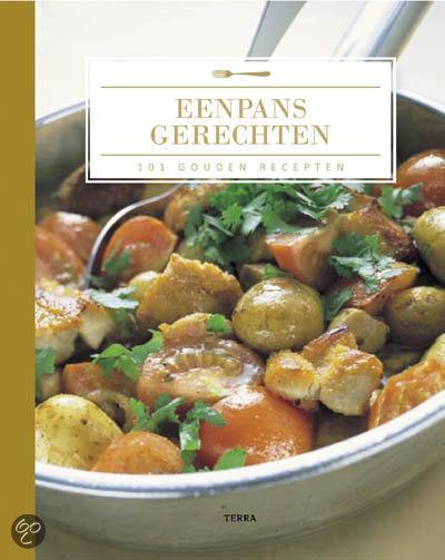 101 Gouden Recepten / Eenpansgerechten