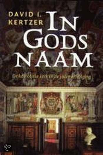 In Gods naam<br>David I. Kertzer