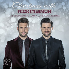 Nick & Simon - Christmas With - It's Beginning To Look A Lot Like Christmas