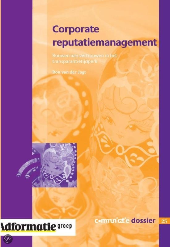 Corporate reputatiemanagement / Communicatie dossier 25 / druk Heruitgave