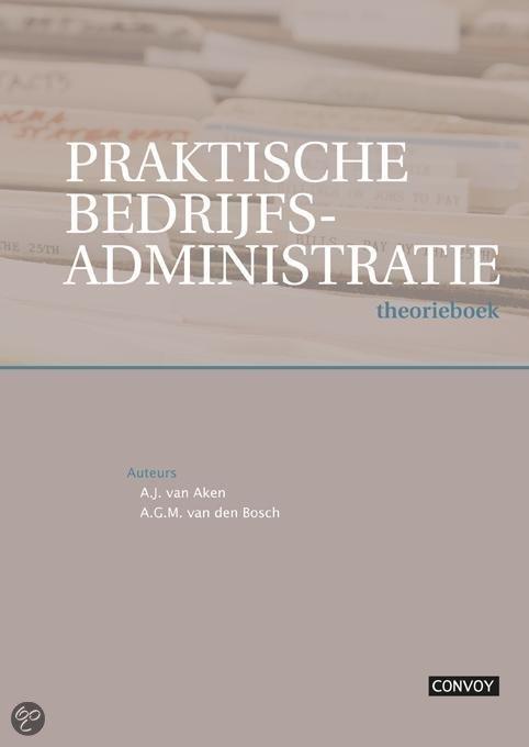 Praktische Bedrijfsadministratie / deel Theorieboek