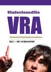 Studenteneditie VRA / 1 Wet- en regelgeving