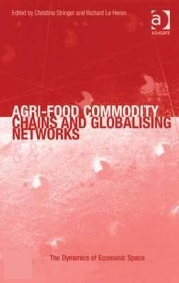 Bol Com Agri Food Commodity Chains And Globalising