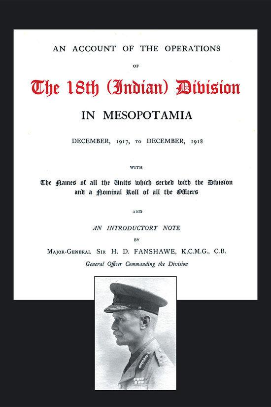 An Account of the Operations of the 18th (Indian) Division in Mesopotamia