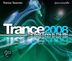 Trance Yearmix 2008: The Best Tunes In The Mix