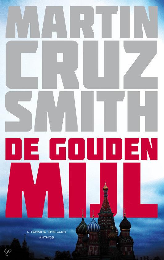 Martin cruz smith - de gouden mijl, nl ebook(epub)