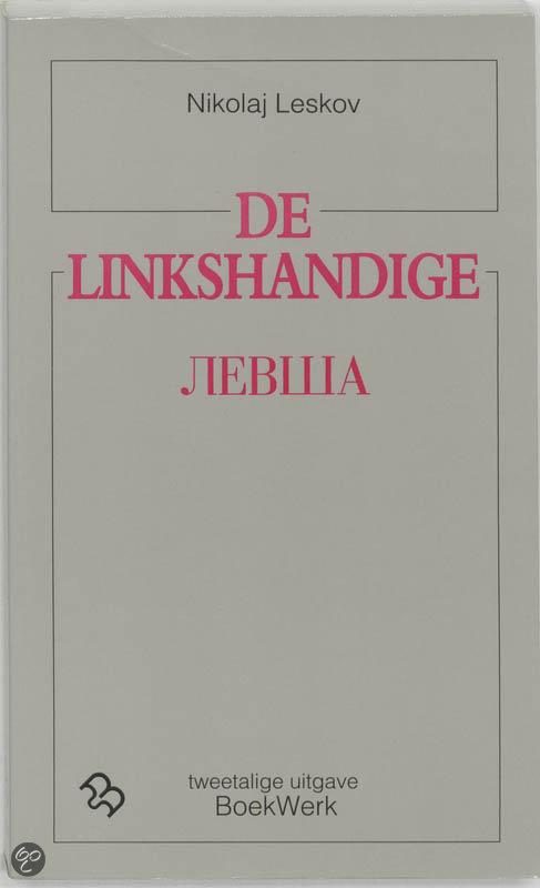 De linkshandige levsa / druk 1  ISBN:  9789071677359  –  N.S. Leskov