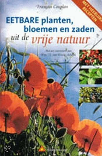 Eetbare planten, bloemen en zaden uit de vrije natuur