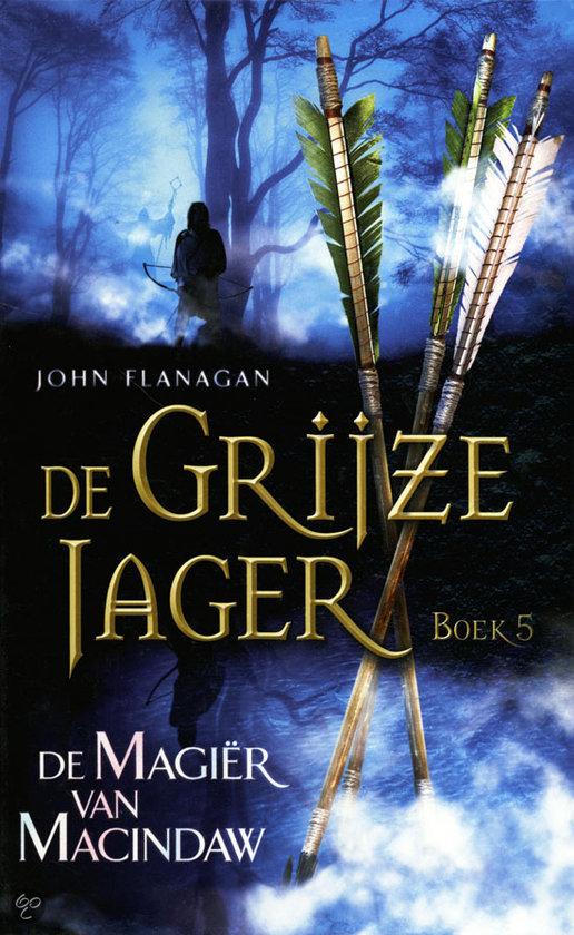 De Grijze Jager - De Magier van Macindaw deel 5