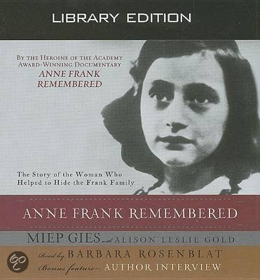 an analysis of the autobiography of miep gies anne frank remembered Written by miep gies, alison leslie gold, narrated by barbara rosenblat  download the app and start listening to anne frank remembered today - free  with a 30 day trial keep your audiobook  publisher's summary she found   on anne for me strictly speaking it is the life story of miep gies and her husband  jan gies.