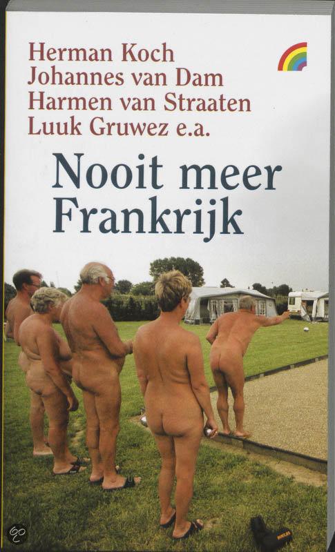 Nooit meer Frankrijk  ISBN:  9789041705693  –  Onbekend