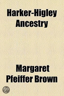 Harker-Higley Ancestry