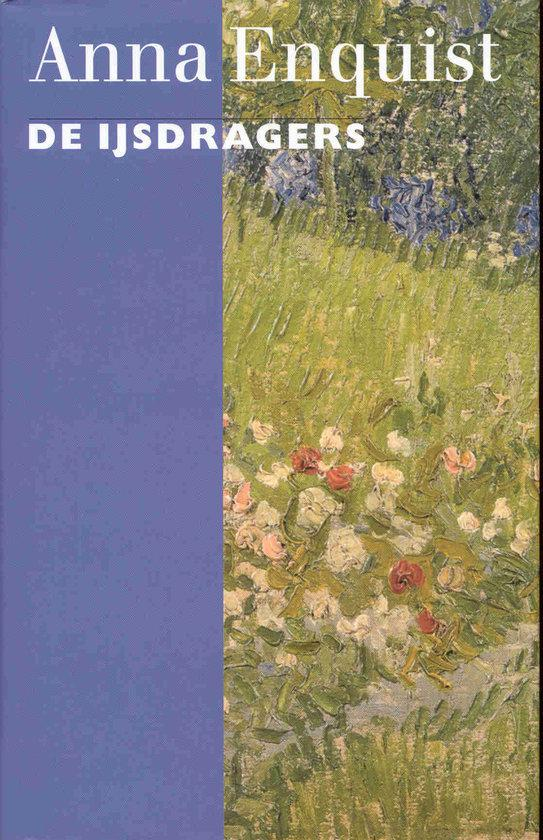 De Ijsdragers  ISBN:  9789029515740  –  Anna Enquist