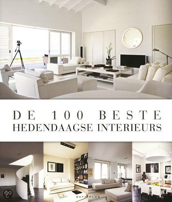 De 100 beste hedendaagse interieurs wim pauwels 9789089441270 boeken - Hedendaagse interieurs ...
