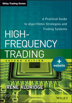 High-frequency trading a practical guide to algorithmic strategies and trading systems 2nd edition