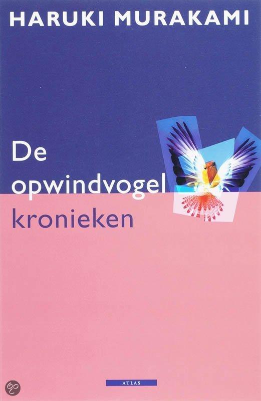 De Opwindvogelkronieken  ISBN:  9789045000961  –  Haruki Murakami