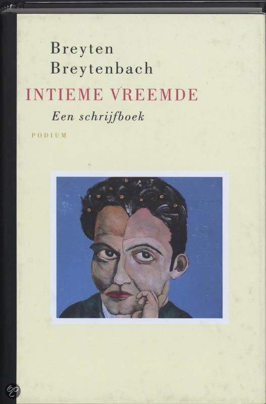 Intieme Vreemde  ISBN:  9789057593413  –  Breyten Breytenbach