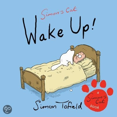 Simons Cat - Wake Up!