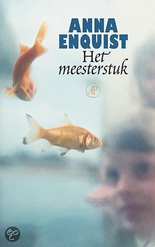 Het Meesterstuk  ISBN:  9789029565714  –  Anna Enquist