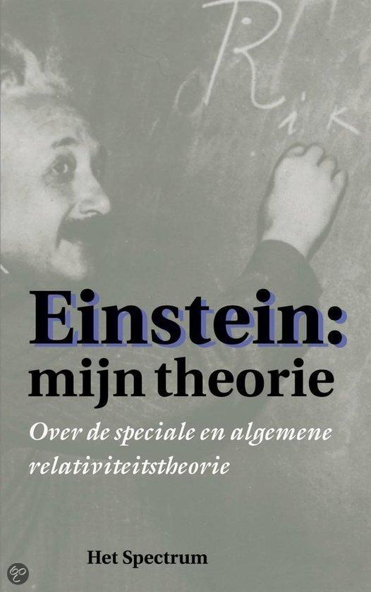 Einstein: mijn theorie<br>Albert Einstein