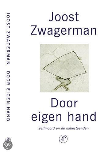 Door Eigen Hand  ISBN:  9789029562546  –  Joost Zwagerman