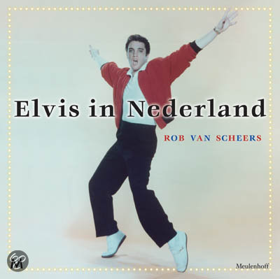 Elvis In Nederland + Cd / Druk Heruitgave