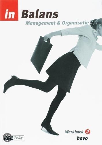 In Balans Management & Organisatie / 2 Havo / deel Werkboek
