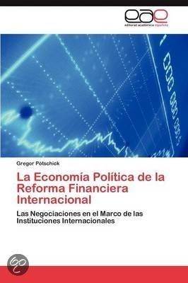 La economia politica de la reforma financiera for La politica internacional