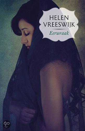 Eerwraak – Helen Vreeswijk
