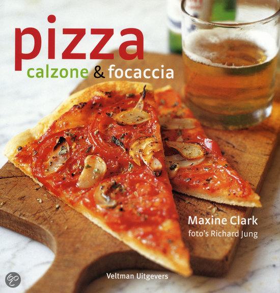 Pizza, Calzone & Focaccia