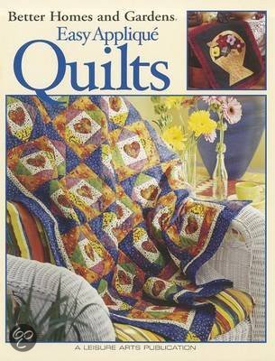 Better Homes And Gardens Easy Applique Quilts