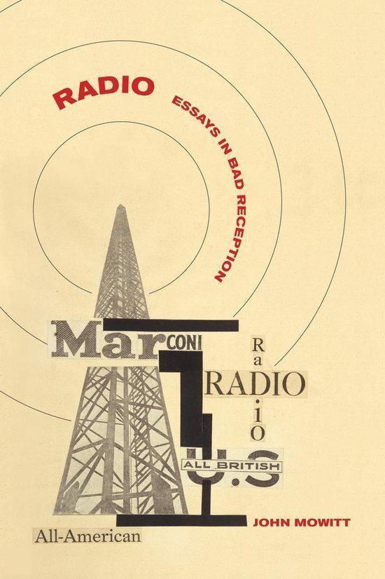Radio essays in bad reception