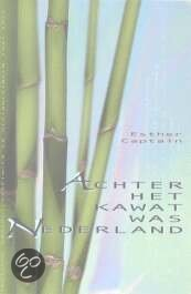 Esther Captain - Achter Het Kawat Was Nederland