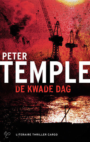 De Kwade Dag  ISBN:  9789023427964  –  Peter Temple