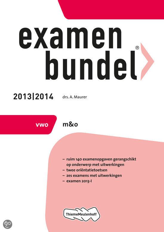 Examenbundel  / 2013/2014 Vwo m&o