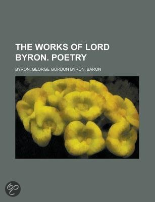 The Works of Lord Byron. Poetry Volume 5
