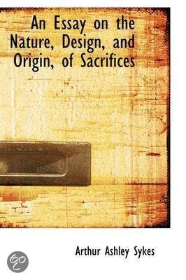 An Essay On The Nature, Design, And Origin, Of Sacrifices (1748)
