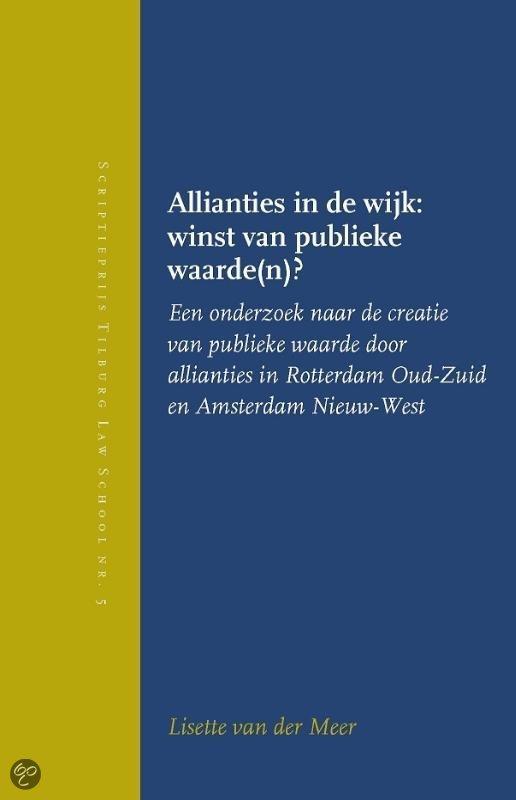 Allianties in de wijk: winst van publieke waarde(n)?