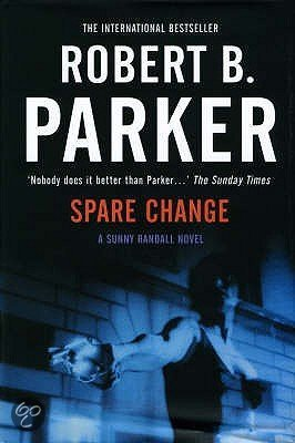 Sunny Randall: Spare Change 6 by Robert B. Parker (2008, Paperback)