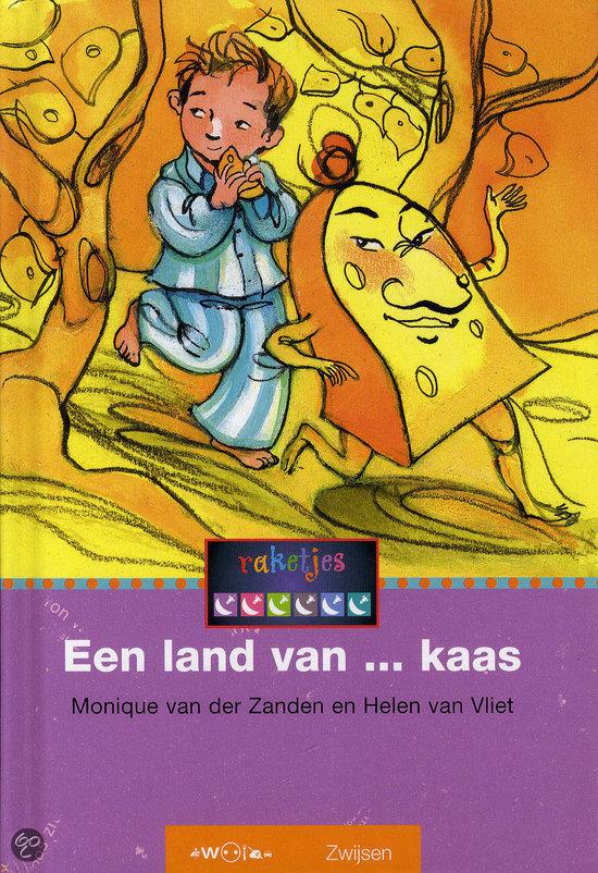 Een land van kaas monique van der zanden 9789027661647 boeken - Een hellend land ontwikkelen ...