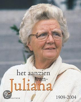 Het Aanzien Van Juliana