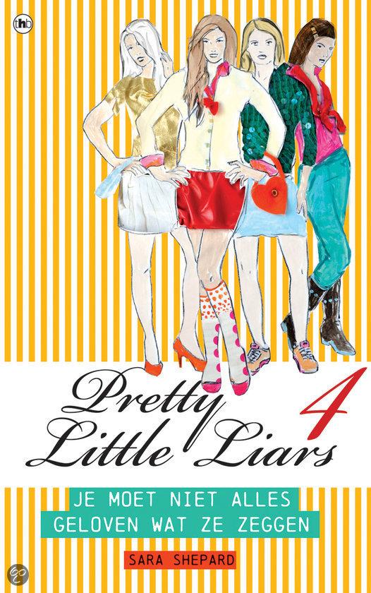 Pretty Little Liars deel 4 / Je moet niet alles geloven wat ze zeggen