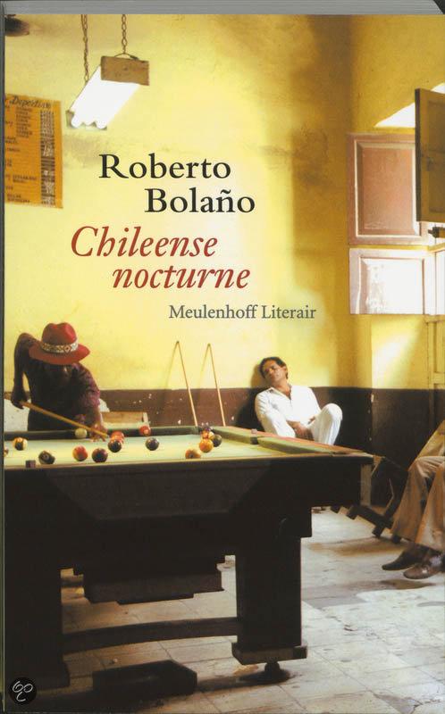 Chileense nocturne  ISBN:  9789029074049  –  Roberto Bolano