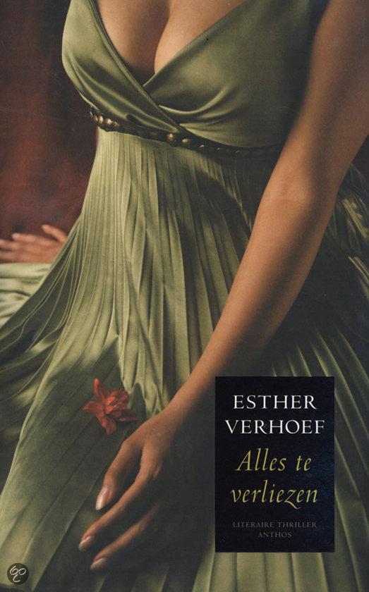 Alles te verliezen  ISBN:  9789041410573  –  Esther Verhoef