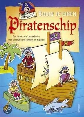 Bouw je eigen piratenschip onbekend for Bouw je eigen badkamer