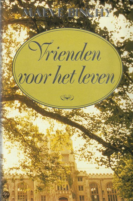 Vrienden voor het leven maeve binchy 9789051121803 boeken - Decoratie eenvoudig voor het leven ...