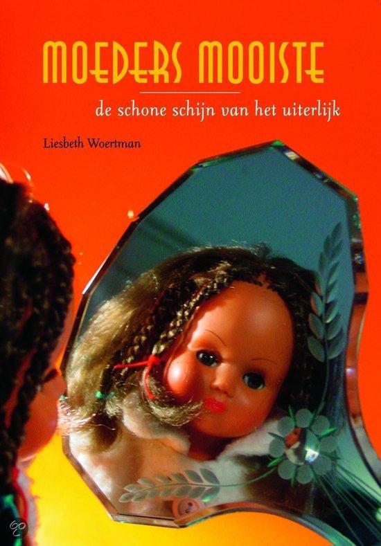 Moeders mooiste liesbeth woertman for Moeders en zonen psychologie